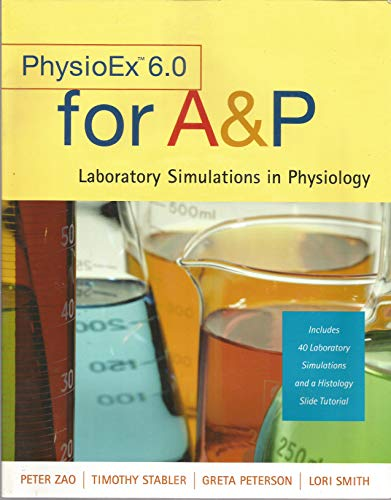 9780805380644: PhysioEx 6.0 for A&P: Laboratory Simulations in Physiology
