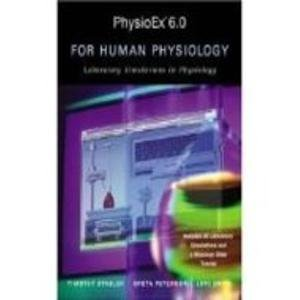 9780805380682: PhysioEx 6.0 for Human Physiology: Laboratory Simulations in Physiology