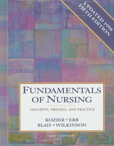 9780805380927: Fundamentals of Nursing: Concepts, Process, and Practice