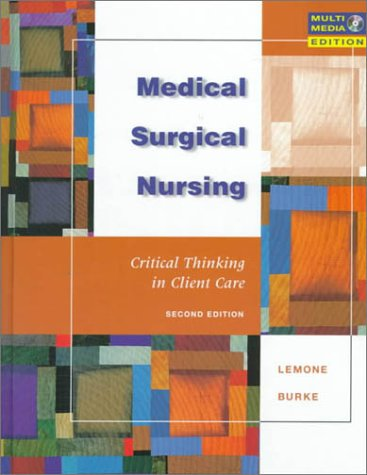 9780805381214: Medical Surgical Nursing: Critical Thinking in Client Care