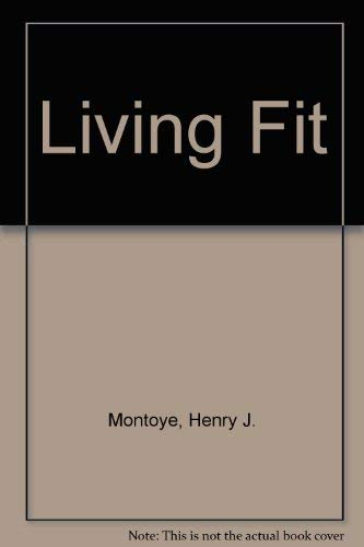 9780805381801: Living Fit