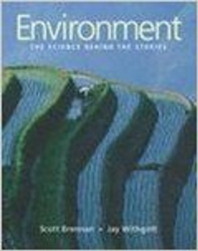 9780805382044: Environment: The Science Behind the Stories