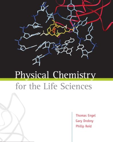 9780805382778: Physical Chemistry for the Life Sciences