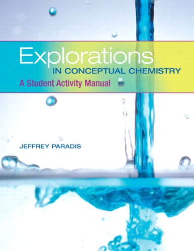 9780805382891: Explorations in Conceptual Chemistry: A Student Activity Manual (3rd Edition)