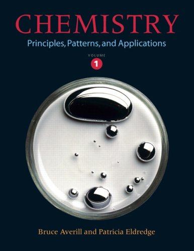 9780805383171: Chemistry: Principles, Patterns, and Applications Volume 1
