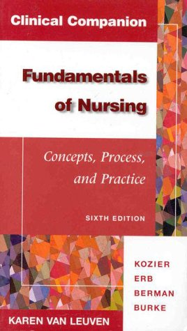 9780805383539: Clinical Companion: Fundamentals of Nursing