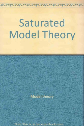 Saturated Model Theory: Sacks, Gerald E