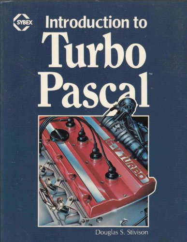 9780805383843: Turbo Pascal: An Introduction to the Art and Science of Programming (The Benjamin/Cummings series in structured programming)