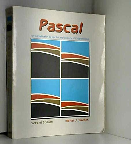 9780805383881: PASCAL: An Introduction to the Art and Science of Programming (Benjamin/Cummings series in structured programming)