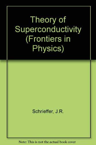 9780805385014: Theory of Superconductivity (Frontiers in Physics)