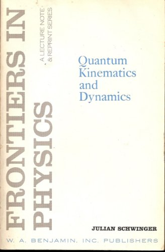 9780805385106: Quantum Kinematics and Dynamics (Frontiers in physics)