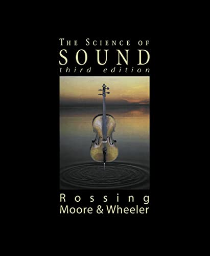 9780805385656: The Science of Sound, 3rd Edition