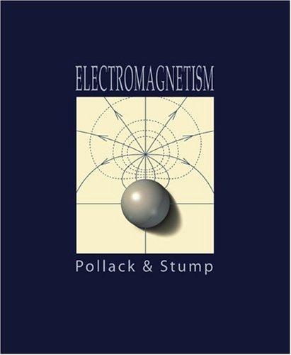 Electromagnetism: Gerald L. Pollack, Daniel R. Stump