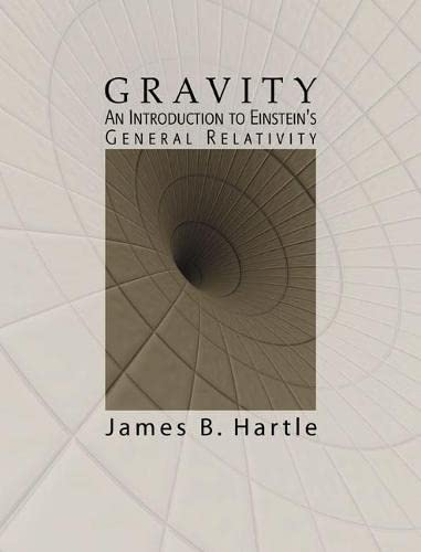 9780805386622: Gravity: An Introduction to Einstein's General Relativity