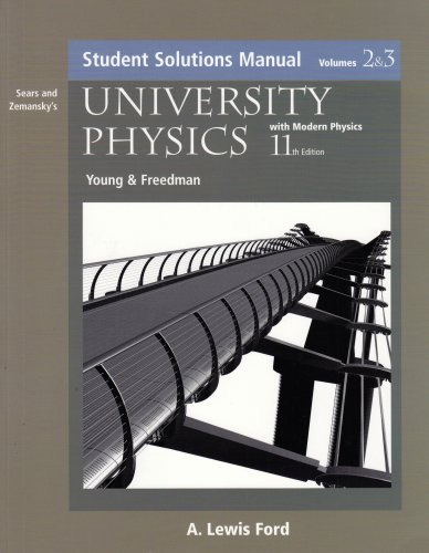 Sears and Zemansky's University Physics With Modern Physics: Students (9780805386967) by Hugh D. Young; Roger A. Freedman