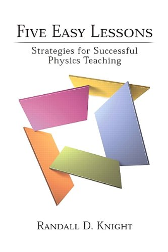 9780805387025: Five Easy Lessons: Strategies for Successful Physics Teaching