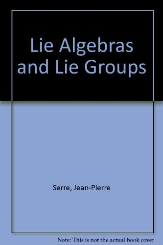 Lie algebras and Lie groups: 1964 lectures given at Harvard University (Mathematics lecture note ...