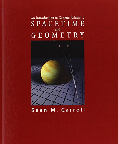 9780805387322: Spacetime and Geometry: An Introduction to General Relativity