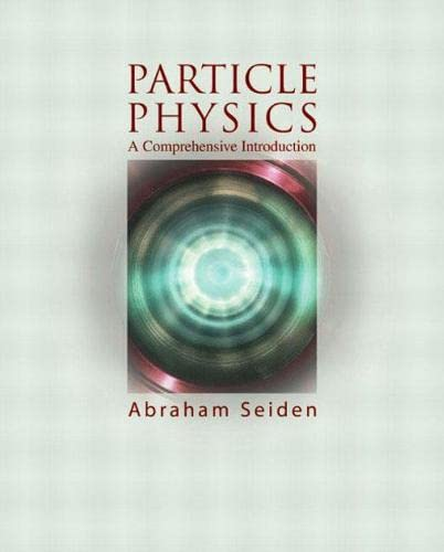 9780805387360: Particle Physics: A Comprehensive Introduction