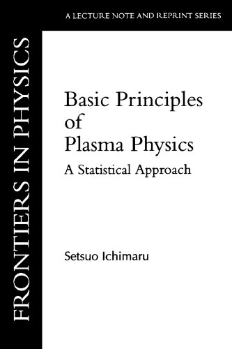 9780805387537: Basic Principles of Plasma Physics: A Statistical Approach