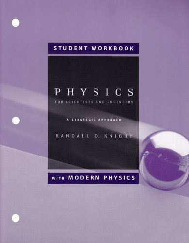 Student Workbook for Physics for Scientists and Engineers with Modern Physics: A Strategic Approach...