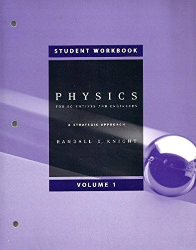 9780805389654: Student Workbook, Volume 1 (Chapters 1-15) for Physics for Scientists and Engineers: A Strategic Approach with Modern Physics (chs 1-42) w/Mastering Physics (v. 1)