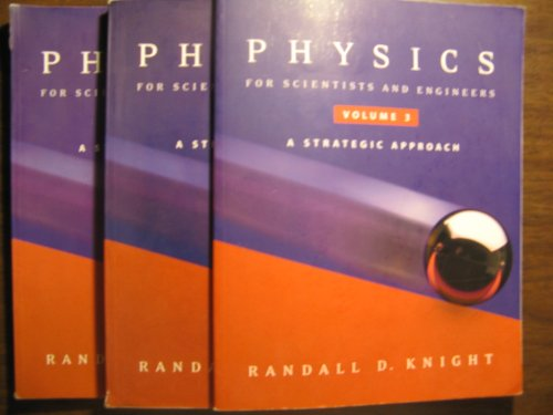 Physics for Scientists and Engineers: A Strategic: Knight, Randall Dewey