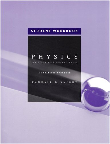 9780805389845: Student Workbook, Standard Edition (Chapters 1-36) for Physics for Scientists and Engineers: A Strategic Approach with Modern Physics (chs 1-42) w/Mastering Physics