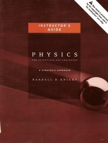 Instructor's Guide for Physics for Scientists and Engineers: A Strategic Approach (Guide for ...