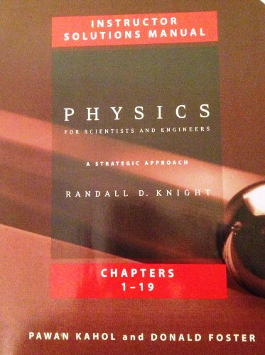 9780805389869: Physics for Scientists and Engineers - A Strategic Approach, Instructor Solutions Manual, Chapters 1-19