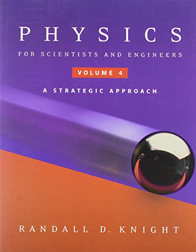 9780805390155: Physic Science & Engineering: Strategic Approach, Chapters 25-36, Vol. 4