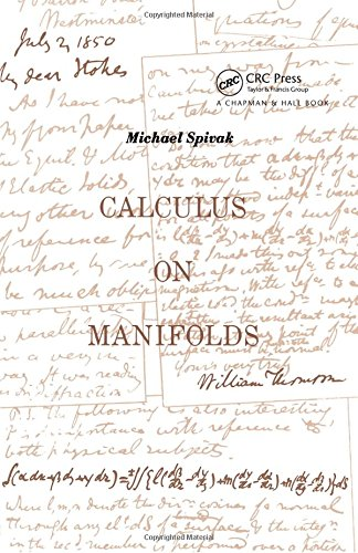 9780805390216: Calculus on Manifolds: A Modern Approach to Classical Theorems of Advanced Calculus