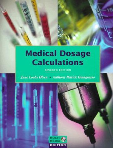 9780805391626: Medical Dosage Calculations