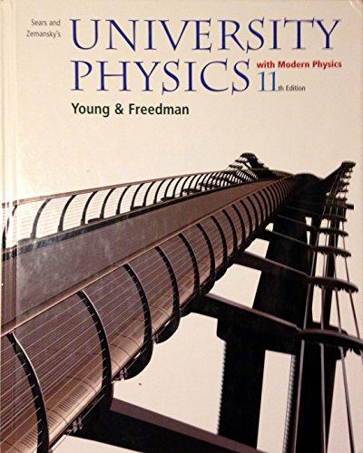 9780805391855: Sears and Zemansky's University Physics With Modern Physics