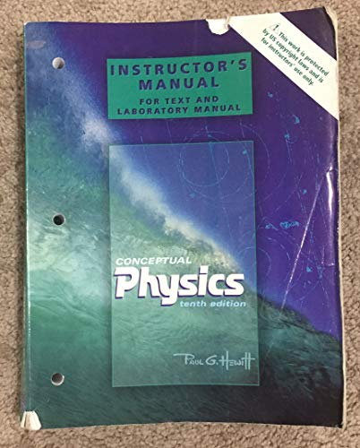 Conceptual Physics: Instructor's Manual For Text and Laboratory Manual: Paul Hewitt