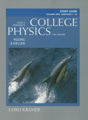 Sears And Zemansky's College Physics: Chapters 1-16: Hugh D. Young,