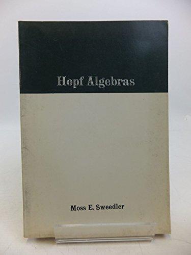 9780805392555: Hopf Algebras