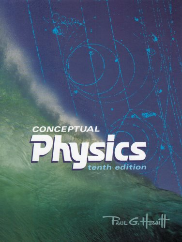 9780805393750: Conceptual Physics, 10th Edition