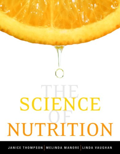 9780805394351: The Science of Nutrition