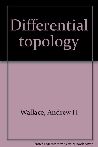 9780805394856: Differential Topology; First Steps (Mathematics Monograph Series)