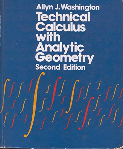 9780805395198: Technical Calculus with Analytic Geometry