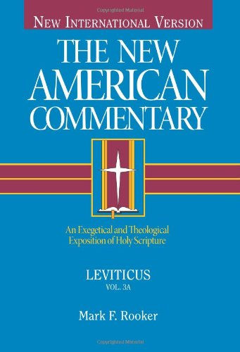 9780805401035: Leviticus: An Exegetical and Theological Exposition of Holy Scripture: 3 (New American Commentary)