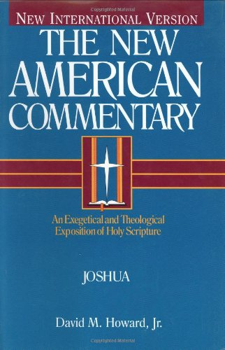 9780805401059: Joshua: An Exegetical and Theological Exposition of Holy Scripture (The new American commentary)