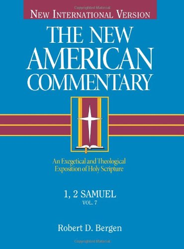9780805401073: 7: 1, 2 Samuel: An Exegetical and Theological Exposition of Holy Scripture (The new American commentary)