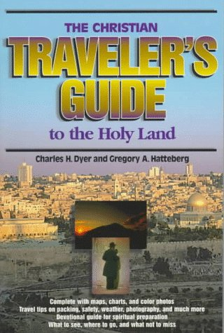 9780805401561: The Christian Traveler's Guide to the Holy Land