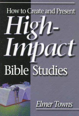 How to Create and Present High-Impact Bible Studies