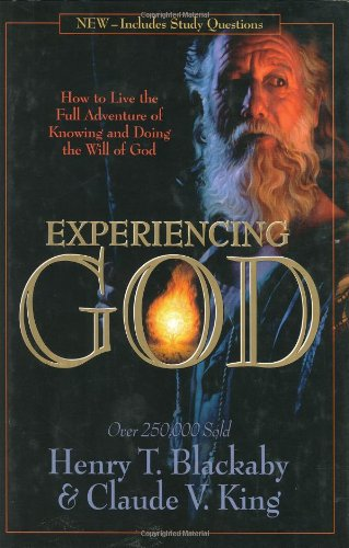 9780805401967: Experiencing God: How to Live the Full Adventure of Knowing and Doing the Will of God