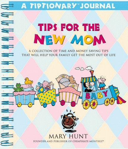 9780805403541: Tips for the New Mom (Tiptionary Journals Series)