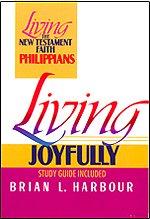 Living Joyfully: Brian L. Harbour