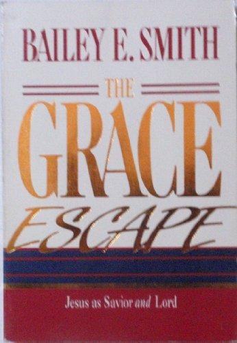9780805410143: The Grace Escape